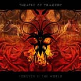 THEATRE OF TRAGEDY: ´Forever Is The World´ – Cover und Tracklist des neuen Albums
