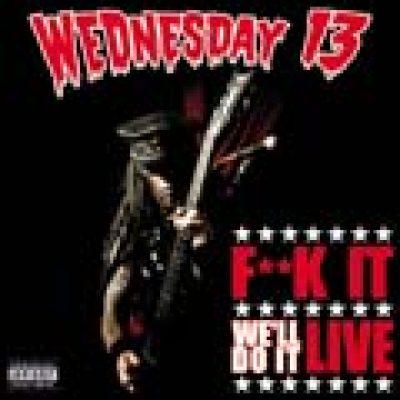 WEDNESDAY 13: ´Fuck It. We Do It Live´ – DVD Trailer