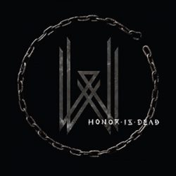 """WOVENWAR: neues Album """"Honor Is Dead"""""""