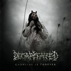 DECAPITATED: Trailer zu ´Carnival Is Forever´
