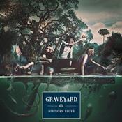 GRAVEYARD: Cover von ´Hisingen Blues´