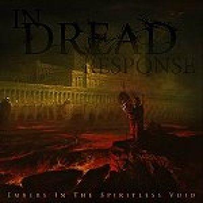 "IN DREAD RESPONSE: ""Embers In The Spiritless Void"" – neues Album im Mai"