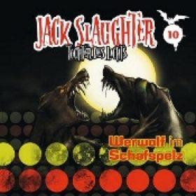 JACK SLAUGHTER: Folge 10 – Werwolf im Schafspelz [Hörspiel]