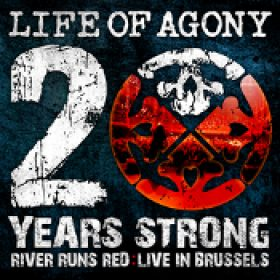 LIFE OF AGONY: 20 Years Strong – River Runs Red: Live In Brussels [CD + DVD]