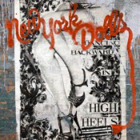 "NEW YORK DOLLS: ´Dancing Backward In High Heels"" im März"