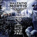 SALTATIO MORTIS: 10 Jahre Wild und Frei [DVD+CD]