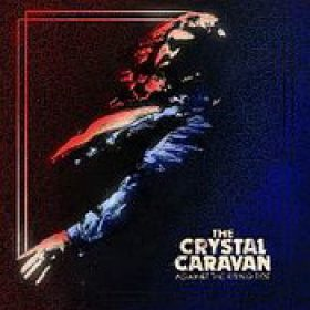 THE CRYSTAL CARAVAN: Against The Rising Time