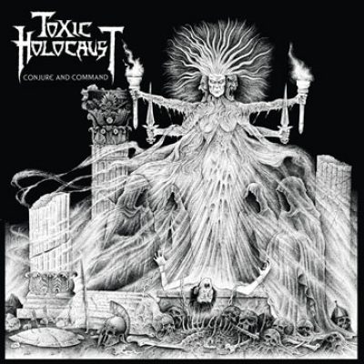 "TOXIC HOLOCAUST: ""Conjure And Command"" – Artwork enthüllt"