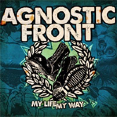 AGNOSTIC FRONT: Cover & Tracklist von ´My Life, My Way´
