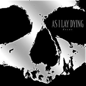 AS I LAY DYING: ´Decas´ – Album mit neuen Songs & Coverversionen