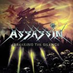ASSASSIN: Cover und Tracklist von ´Breaking The Silence´ veröffenlticht