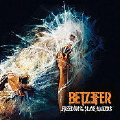 """BETZEFER: Details zu """"Freedom To The Slave Makers"""""""