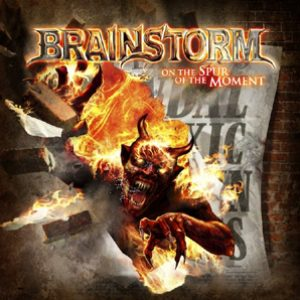 BRAINSTORM: Cover & Tracklist von ´On The Spur Of The Moment´