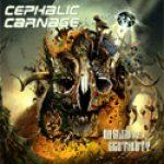 CEPHALIC CARNAGE: neues Album ´Misled By Certainty´ im September