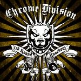 CHROME DIVISION: Song von ´ 3rd Round Knockout´ online