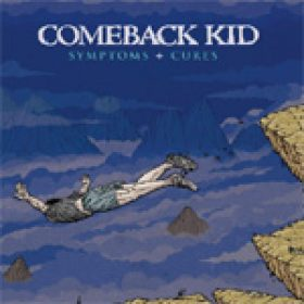 COMEBACK KID: neues Album ´Symptoms + Cures´ online anhören
