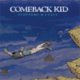 COMEBACK KID: neues Album ´Symptoms + Cures´ online anhören