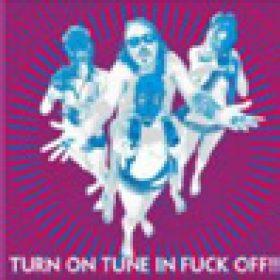 DRAGONTEARS: neues Album ´Turn On Tune In Fuck Off´