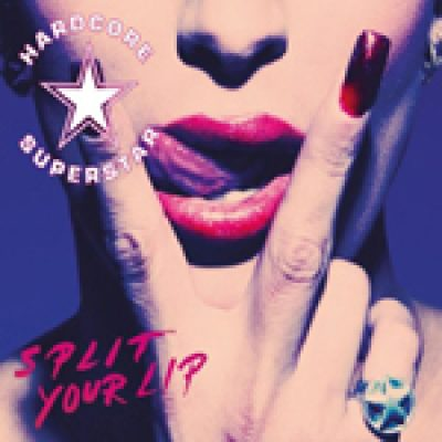 "HARDCORE SUPERSTAR: neues Album ""Split Your Lip"" am 26. November"