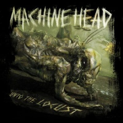 MACHINE HEAD: Cover & Tracklist von ´Unto the Locust´