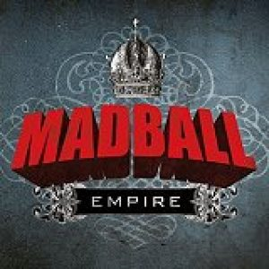 MADBALL: ´Empire´ – neues Album im Oktober