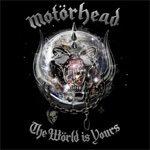 MOTÖRHEAD: neues Album ´The Wörld Is Yours´