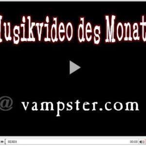 MUSIKVIDEO DES MONATS bei vampster – Juni 2010
