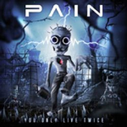 PAIN: neuer Song von ´You Only Live Twice´ online