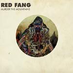 RED FANG: Songs vom neuen Album ´Murder The Mountain´