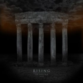 RISING: neues Album ´To Solemn Ash´ & Tour