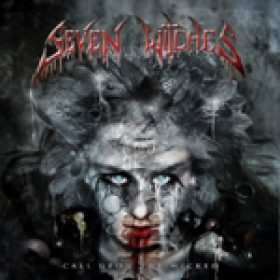 SEVEN WITCHES: Songs vom neuen Album ´Call Upon The Wicked´ online