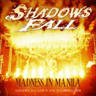 SHADOWS FALL: Neue Live-DVD/CD ´Madness in Manila´ am 26. Oktober