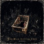 THE MAN-EATING TREE: Trailer zum neuen Album ´Harvest´