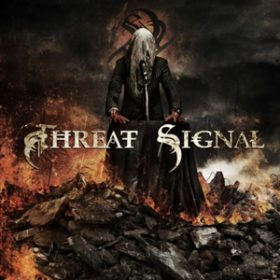 THREAT SIGNAL : Song vom neuen Album `Threat Signal´ online