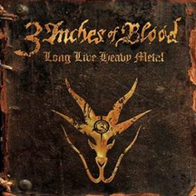 3 INCHES OF BLOOD: Tracklist von ´Long Live Heavy Metal´