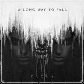 """A LONG WAY TO FALL: kündigen Debütalbum """"Faces"""" an"""