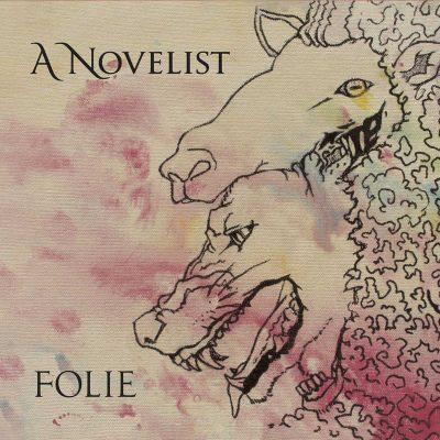 """A NOVELIST: streamen """"Folie"""" Album"""