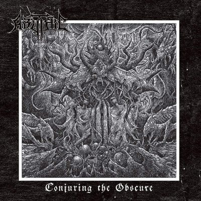 "ABYTHIC: Lyric-Video vom neuen Death Metal Album ""Conjuring the Obscure"""