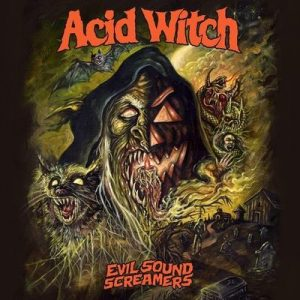 "ACID WITCH: Track vom ""Evil Sound Screamers""-Album"