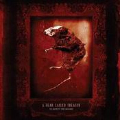 A FEAR CALLED TREASON: To Infest the Wound