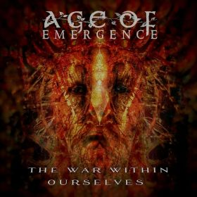 "AGE OF EMERGENCE: neue Progressive Metal / Hard Rock EP ""The War Within Ourselves"""