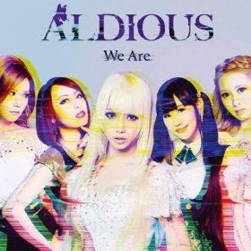 """ALDIOUS: Video-Clip zu """"We Are"""""""