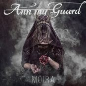 "ANN MY GUARD: Video-Clip vom ""Moira"" Album"