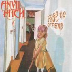 ANVIL BITCH: Rise to offend