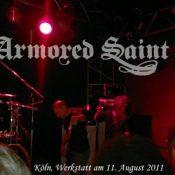 ARMORED SAINT in der Werkstatt, Köln am 11.August 2011