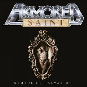 ARMORED SAINT: Symbol Of Salvation (Re-Release)