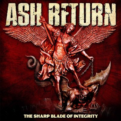 "ASH RETURN: neues Swordcore Album ""The Sharp Blade Of Integrity"""