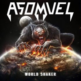 "ASOMVEL: Neues Heavy Metal Album ""World Shaker"""