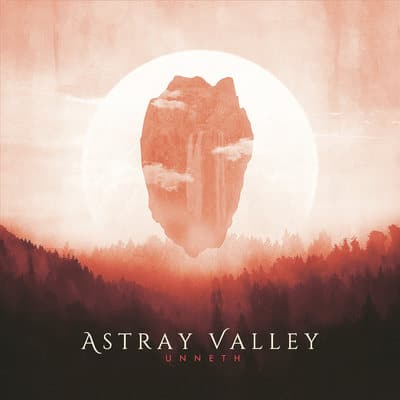 ASTRAY VALLEY: Unneth