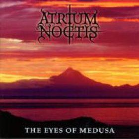 ATRIUM NOCTIS: The Eyes of Medusa [Eigenproduktion]